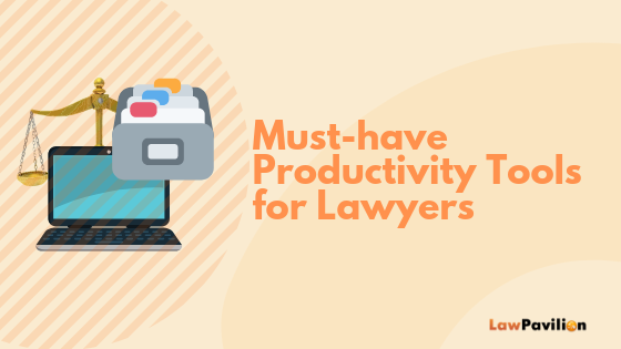 Productivity Tools for Lawyers