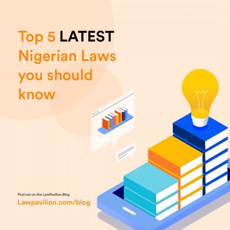 Latest Nigerian Laws